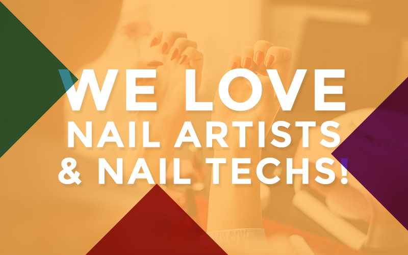 We love Nail Techs. Register for wholesale prices today.